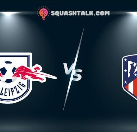 Cùng 188BET soi kèo RB Leipzig vs Atletico Madrid, 02h00 – 14/08